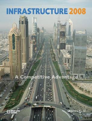 Infrastructure 2008: A Competitive Advantage (Paperback)