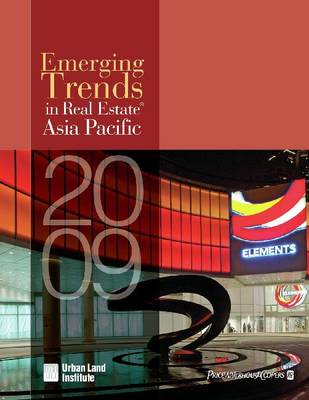 Emerging Trends in Real Estate Asia Pacific 2009 (Paperback)