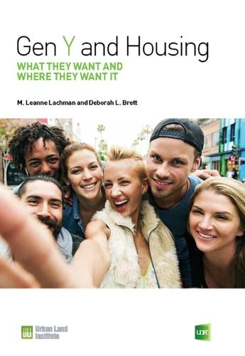 Gen Y and Housing: What They Want and Where They Want It (Paperback)