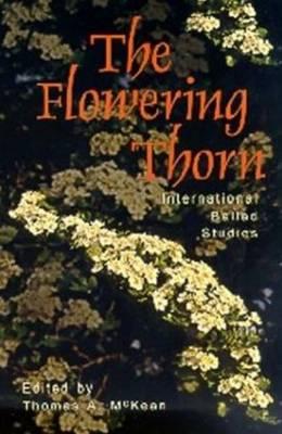 The Flowering Thorn: International Ballad Studies (Paperback)