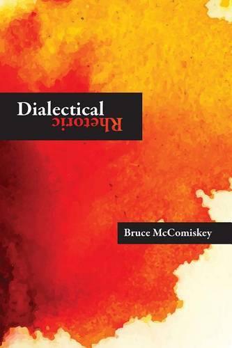 Dialectical Rhetoric (Paperback)