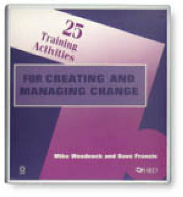 25 Training Activities for Creating and Managing Change (Paperback)