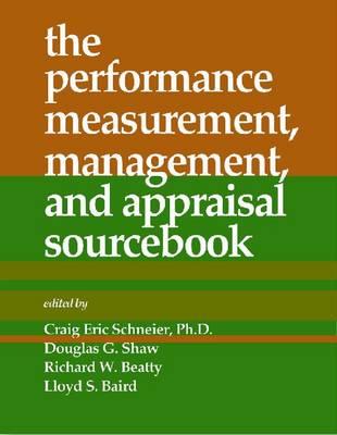 Performance, Measurement, Management, and Appraisal Sourcebook (Paperback)