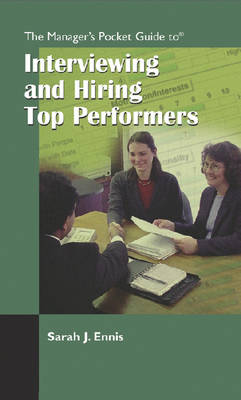 The Manager's Pocket Guide to Hiring Top Performers - Manager's Pocket Guides (Paperback)
