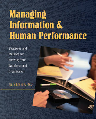 Managing Information and Human Performance (Paperback)