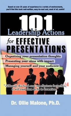 101 Leadership Actions for Effective Presentations - 101 Leadership Actions (Paperback)