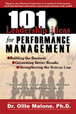 101 Leadership Actions for Performance Management - 101 Leadership Actions (Paperback)