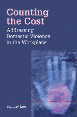 Addressing Domestic Violence in the Workplace (Hardback)
