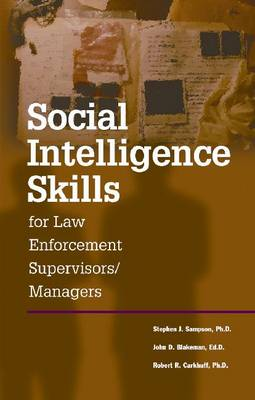 Social Intelligence Skills for Law Enforcement Managers (Paperback)