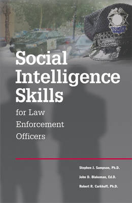 Social Intelligence Skills for Law Enforcement Officers (Paperback)
