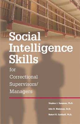 Social Intelligence Skills for Correctional Managers (Paperback)