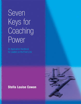 Seven Keys to Coaching Power (Paperback)