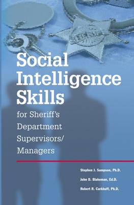 Social Intelligence Skills for Sherrif's Departments (Paperback)