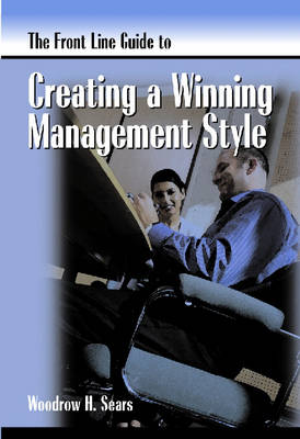 Front Line Guide to Management Style - Front Line Guide Series (Paperback)