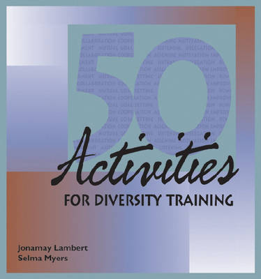 50 Activities for Diversity Training