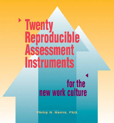 20 Reproducible Assessment Instruments for the New Work Culture