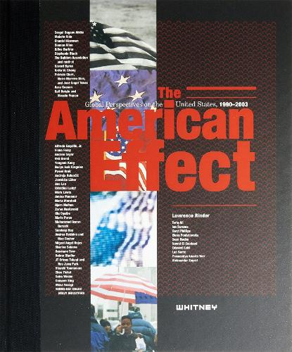 American Effect: Global Perspectives on the U.S.1990-2003 (Hardback)