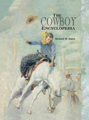 The Cowboy Encyclopedia (Hardback)