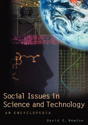 Social Issues in Science and Technology: An Encyclopedia (Hardback)