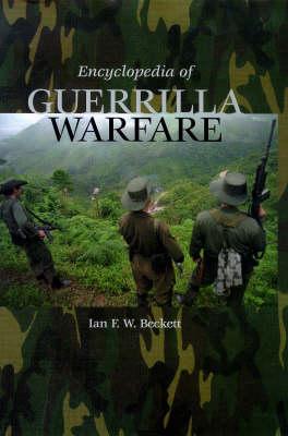 Encyclopedia of Guerrilla Warfare (Hardback)