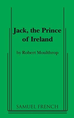 Jack, the Prince of Ireland (Paperback)
