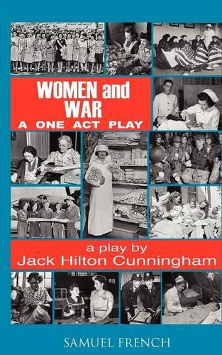 Women and War: A One Act Play (Paperback)