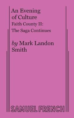 An Evening of Culture: Faith County II (Paperback)