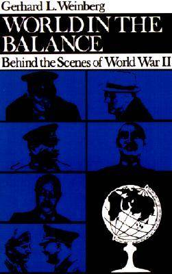 World in the Balance - Behind the Scenes of World War II (Paperback)