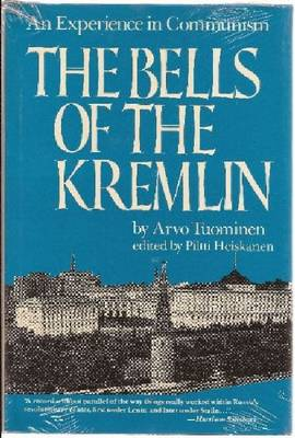 The Bells of the Kremlin: An Experience in Communism (Paperback)