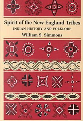Spirit of the New England Tribes (Paperback)