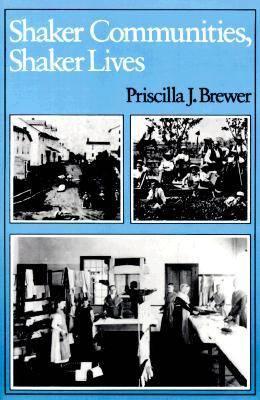 Shaker Communities, Shaker Lives (Paperback)