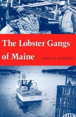 The Lobster Gangs of Maine (Paperback)