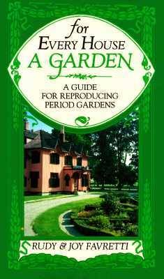For Every House a Garden (Paperback)