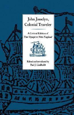 John Josselyn, Colonial Traveler (Paperback)