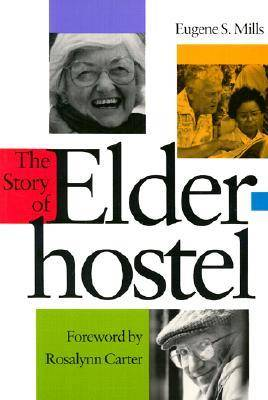 The Story of Elderhostel (Paperback)