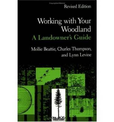 Working with Your Woodland (Paperback)
