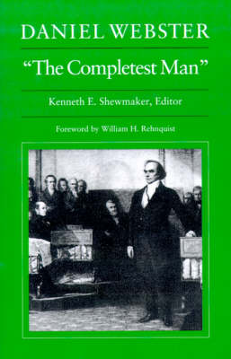 "Daniel Webster, ""The Completest Man"" (Paperback)"