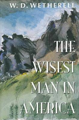 The Wisest Man in America - Hardscrabble Books (Paperback)