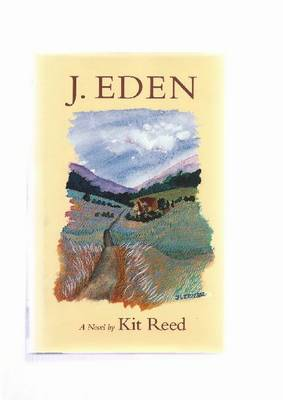 J.Eden: A Novel - Hardscrabble Books (Hardback)