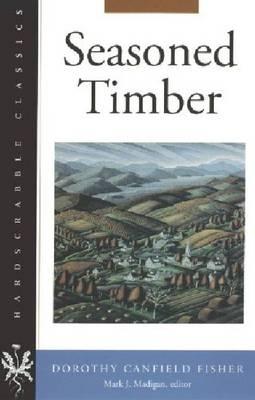Seasoned Timber - Hardscrabble Classics (Paperback)