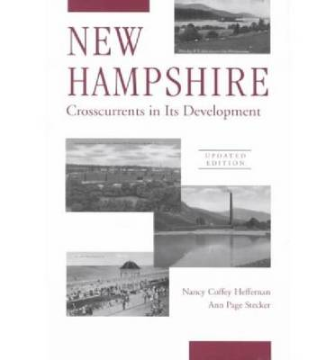 New Hampshire: Crosscurrents in Its Development - Library of New England (Paperback)