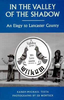 In the Valley of the Shadow: Elegy to Lancaster County (Paperback)
