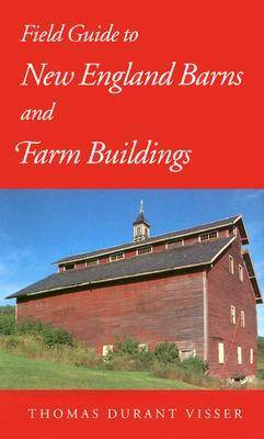 Field Guide to New England Barns and Farm Buildings (Paperback)