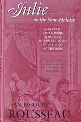 Julie, or the New Heloise (Paperback)