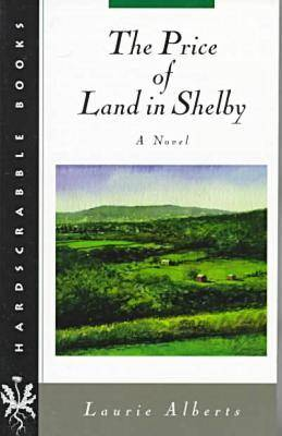 The Price of Land in Shelby - Hardscrabble Books (Paperback)