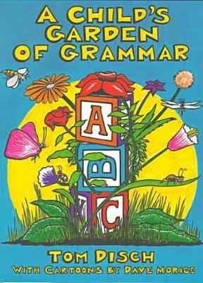 A Child's Garden of Grammar (Paperback)