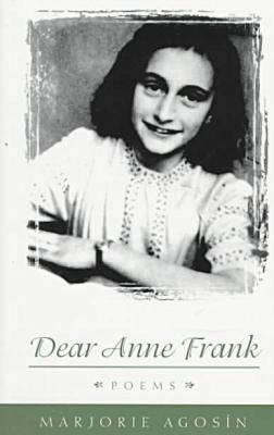 Dear Anne Frank: Poems (Paperback)