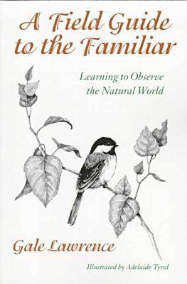 A Field Guide to the Familiar (Paperback)