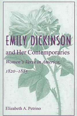 Emily Dickinson and Her Contemporaries (Paperback)