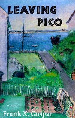 Leaving Pico - Hardscrabble Books (Hardback)